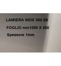 LAMIERA ACCIAIO INOX 304 SATINATO 2B FOGLIO PANNELLO 1000mm X 500mm SPESSORE 1mm
